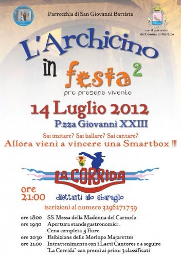 morlupo, 14 luglio 2012, piazza giovanni xxiii, archicino in festa, u presepiu all'archicinu
